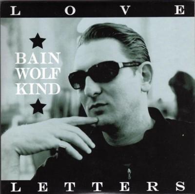 Bain Wolfkind (Der Blutharsch) - Love Letters 7 (Lim400)