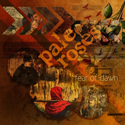 Pale Roses - Fear Of Dawn CD (2010)