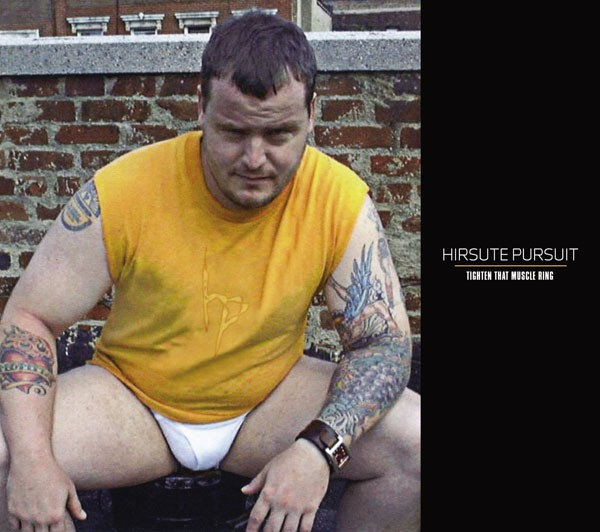 Hirsute Pursuit (Boyd Rice) - Tighten That Muscle Ring CD