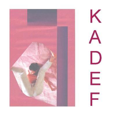 Kadef - Statt Disco Lullend Um Sich Selbst Kreisen CD (Lim99)