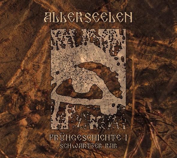 ALLERSEELEN - Frühgeschichte I: Schwartzer Rab CD (Lim300)