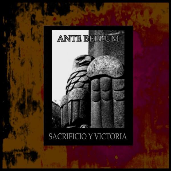 ANTE BELLUM - Sacrificio y Victoria CD (Lim100) 2010