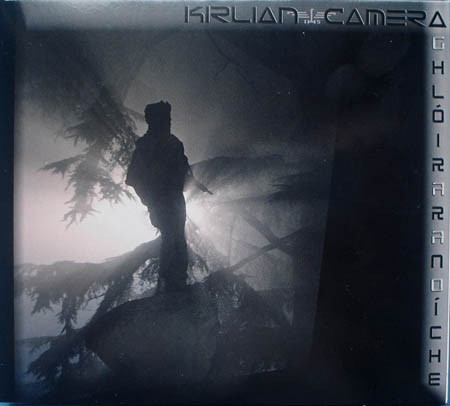 KIRLIAN CAMERA - Ghloir Ar An Oiche MCD (Ltd 2011)
