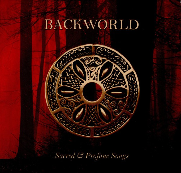 BACKWORLD - Sacred & Profane Songs CD 2020