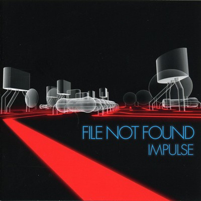 File Not Found - Impulse CD (2009)