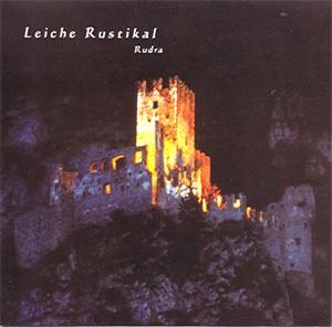 Leiche Rustikal - Rudra (Lim100)