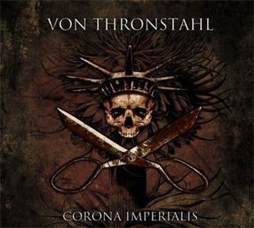VON THRONSTAHL - Corona Imperialis CD (2012)