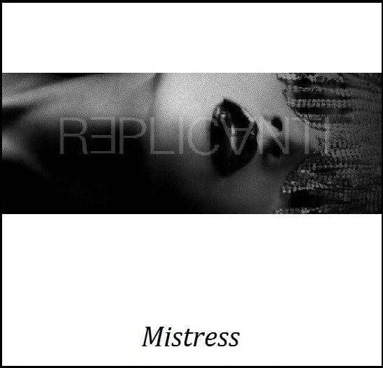REPLICANTI - Mistress CDr (Lim100)