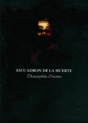 Escuadron De La Muerte - Thanatophilia Cruentus CD (Lim200)