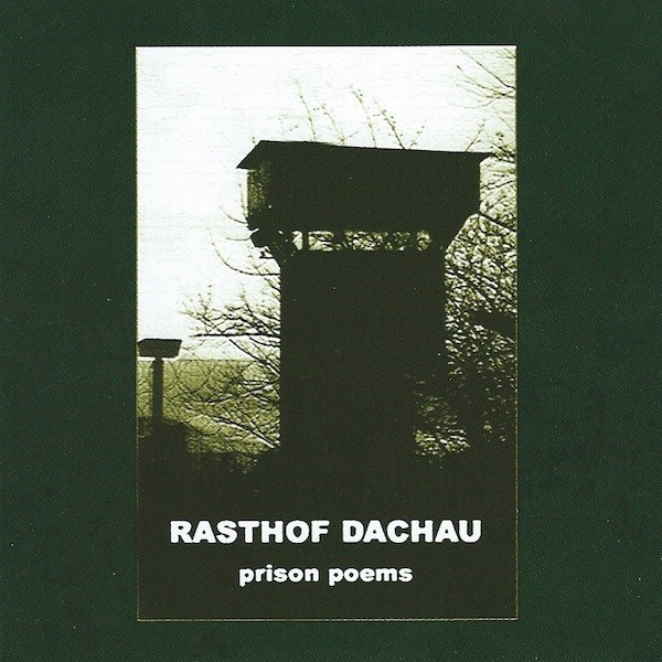 Rasthof Dachau - Prison Poems CD (2nd)