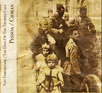 Von Thronstahl Days Of The Trumpet Call - Pessoa / Cioran CD