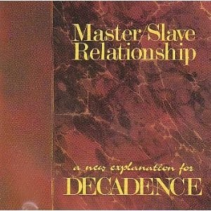 Master/Slave Relationship – A New Explanation For Decadence CD