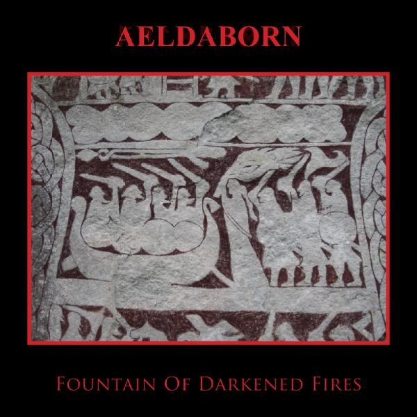 AELDABORN - Fountain Of Darkened Fires CD (2010)