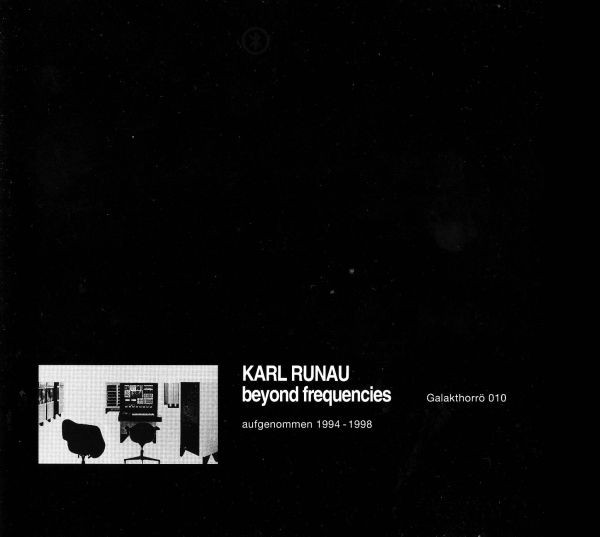 Karl Runau - Beyond Frequencies CD (2nd) 2009