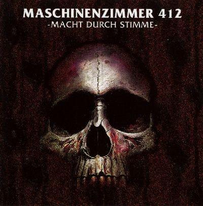 Maschinenzimmer 412 - Macht Durch Stimme CD (2nd 1994)