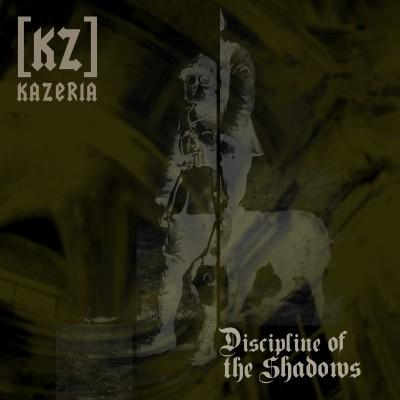 KAZERIA - Discipline of the Shadows CDr 1st edit (Lim50) 2008
