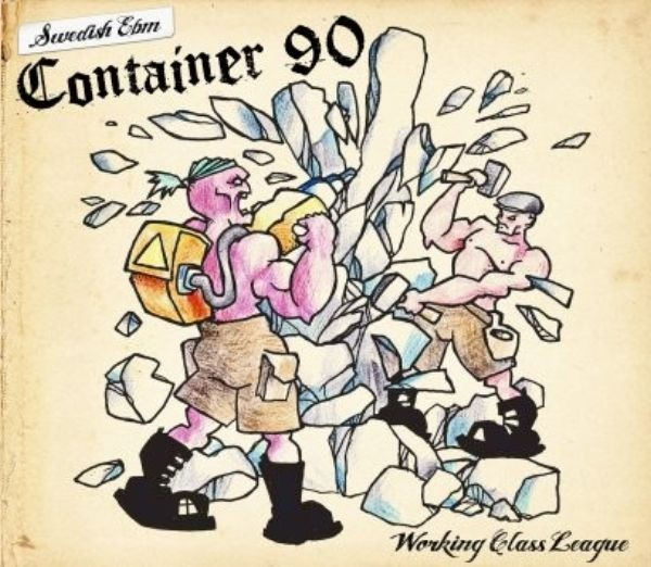 Container 90 - Working Class League CD (Lim500)