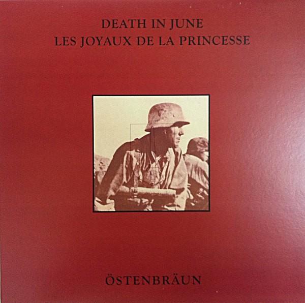 Death In June & Les Joyaux De La Princesse - Ostenbraun LP (Lim500) 2013