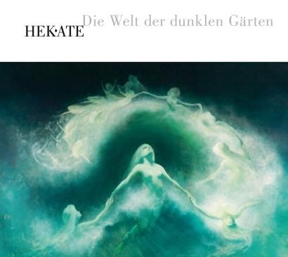 HEKATE - Welt der dunklen Gärten CD (2011)