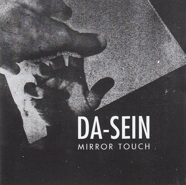 DA-SEIN - Mirror Touch CD 2019