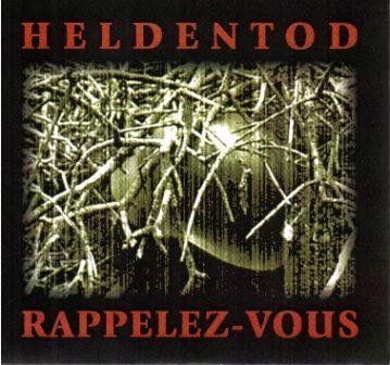 HELDENTOD - Rappelez-Vous CDr (Lim100)