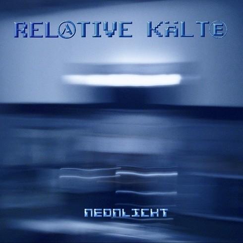 Relative Kälte - Neonlicht 7 (Lim150)