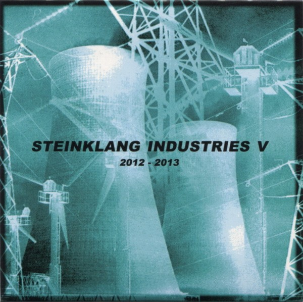 V/A Sampler - Steinklang Industries V 2012-2013 CD