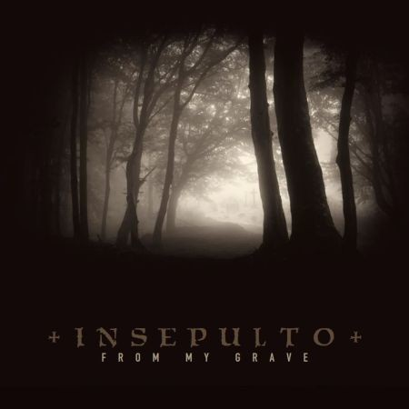 INSEPULTO - From My Grave CDr (Lim50)