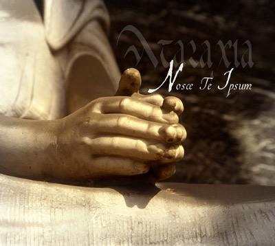 Ataraxia – Nosce Te Ipsum CD
