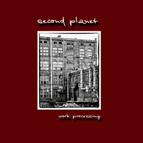 Second Planet - Work Processing CD (Lim300) 2012