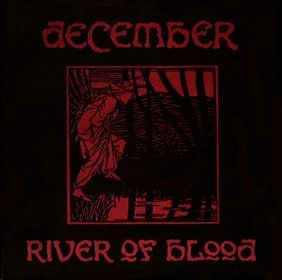 December - River Of Blood 7 (Lim1000)