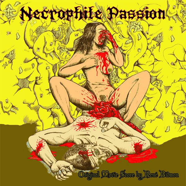 Necrophile Passion - Original Movie Score CD (Lim500)