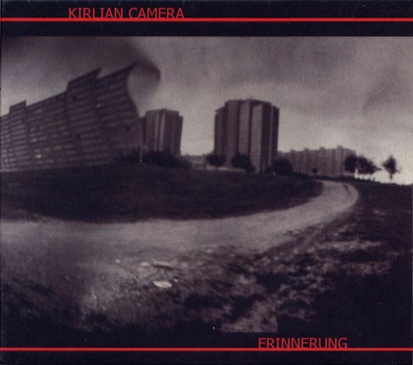 Kirlian Camera – Erinnerung CD (2nd 2006)
