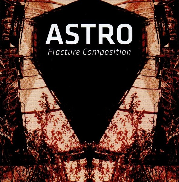 ASTRO / Hiroshi Hasegawa - Fracture Composition CD (Lim295)