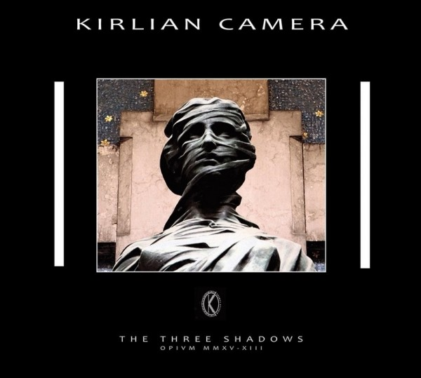 KIRLIAN CAMERA - The Three Shadows CD 2015