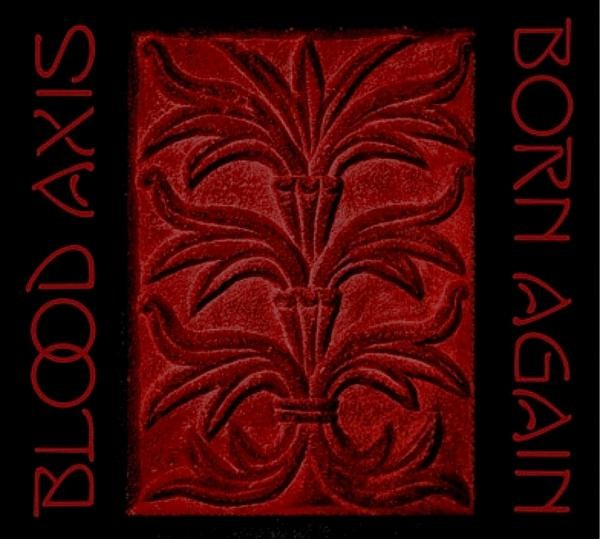 BLOOD AXIS - Born Again CD (2010)