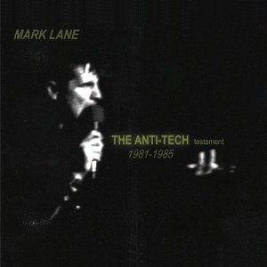 Mark Lane - The Anti Tech Testament 2CD (1st edit)