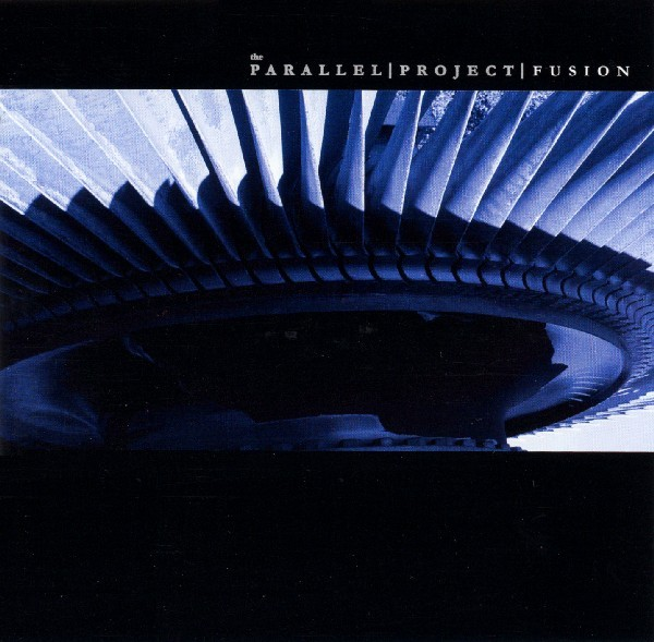 The Parallel Project – Fusion CD (2004)
