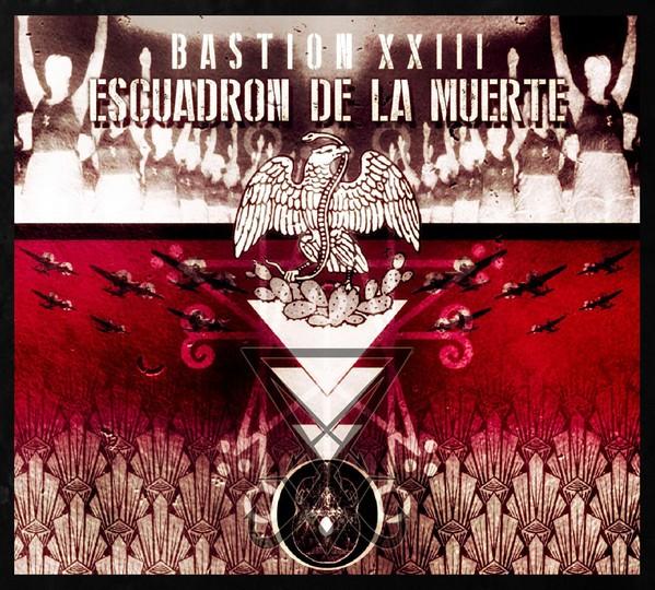 Escuadron De La Muerte – Bastion XXIII CD (Lim100) 2020