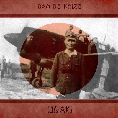 DAO DE NOIZE - Ugaki CD (Lim25)