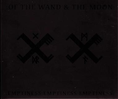 :Of The Wand & The Moon: - Emptines Emptiness Emptiness CD (2nd)