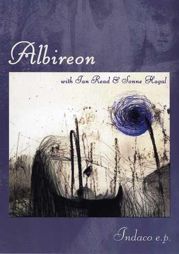 Albireon (Ian Read & Sonne Hagal) – Indaco CD (Lim373)