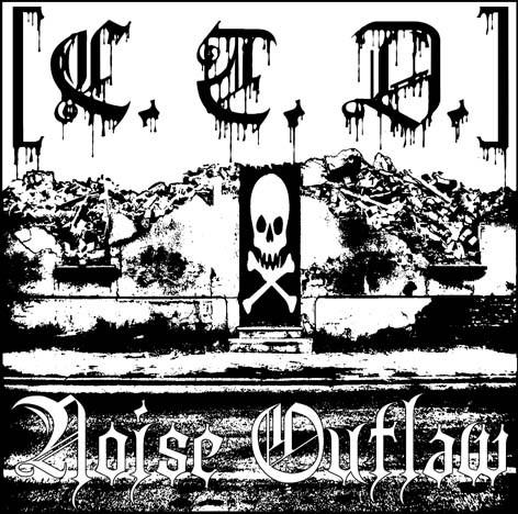 C.T. D. - Noise Outlaw CD (Lim50)