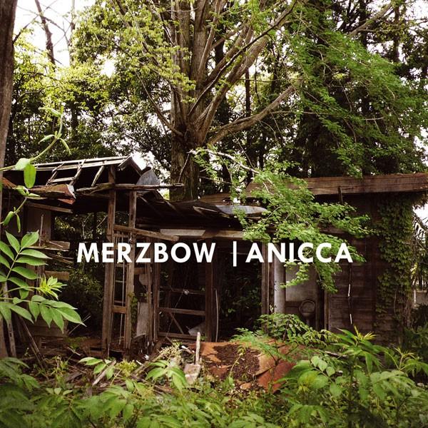 Merzbow – Anicca CD (2008)