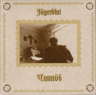 JÄGERBLUT - Tannoed CD (Ltd) 2008