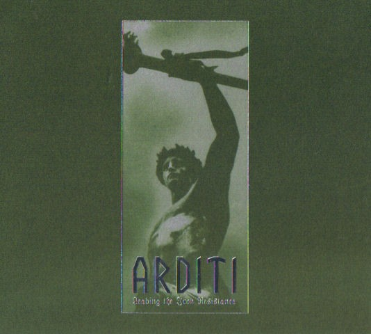 ARDITI - Leading The Iron Resistance CD (2011)