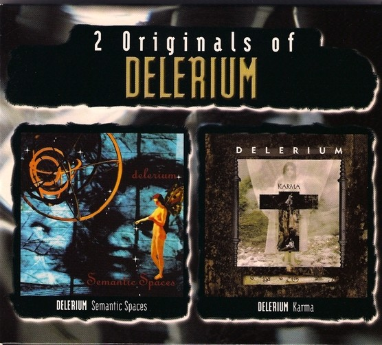 Delerium – 2 Originals: Semantic Spaces + Karma 2CD-Box (2003)