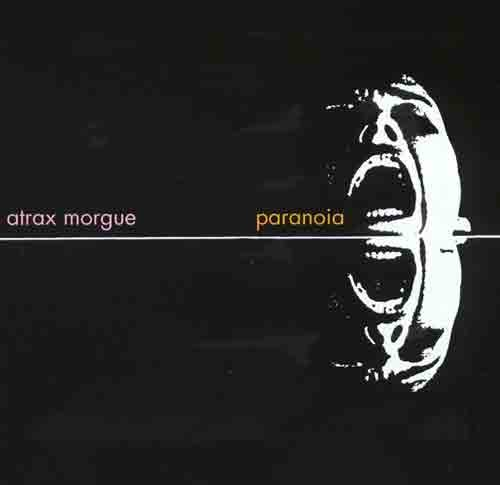 Atrax Morgue – Paranoia CD (2nd 2011)