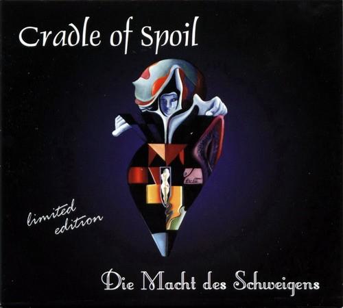 Cradle Of Spoil - Die Macht Des Schweigens CD (Lim333)