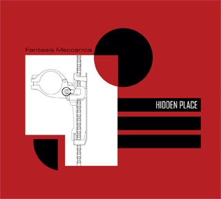 Hidden Place - Fantasia Meccanica CD (2011)